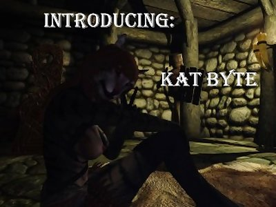 Skyrim: Introducing Kat Byte